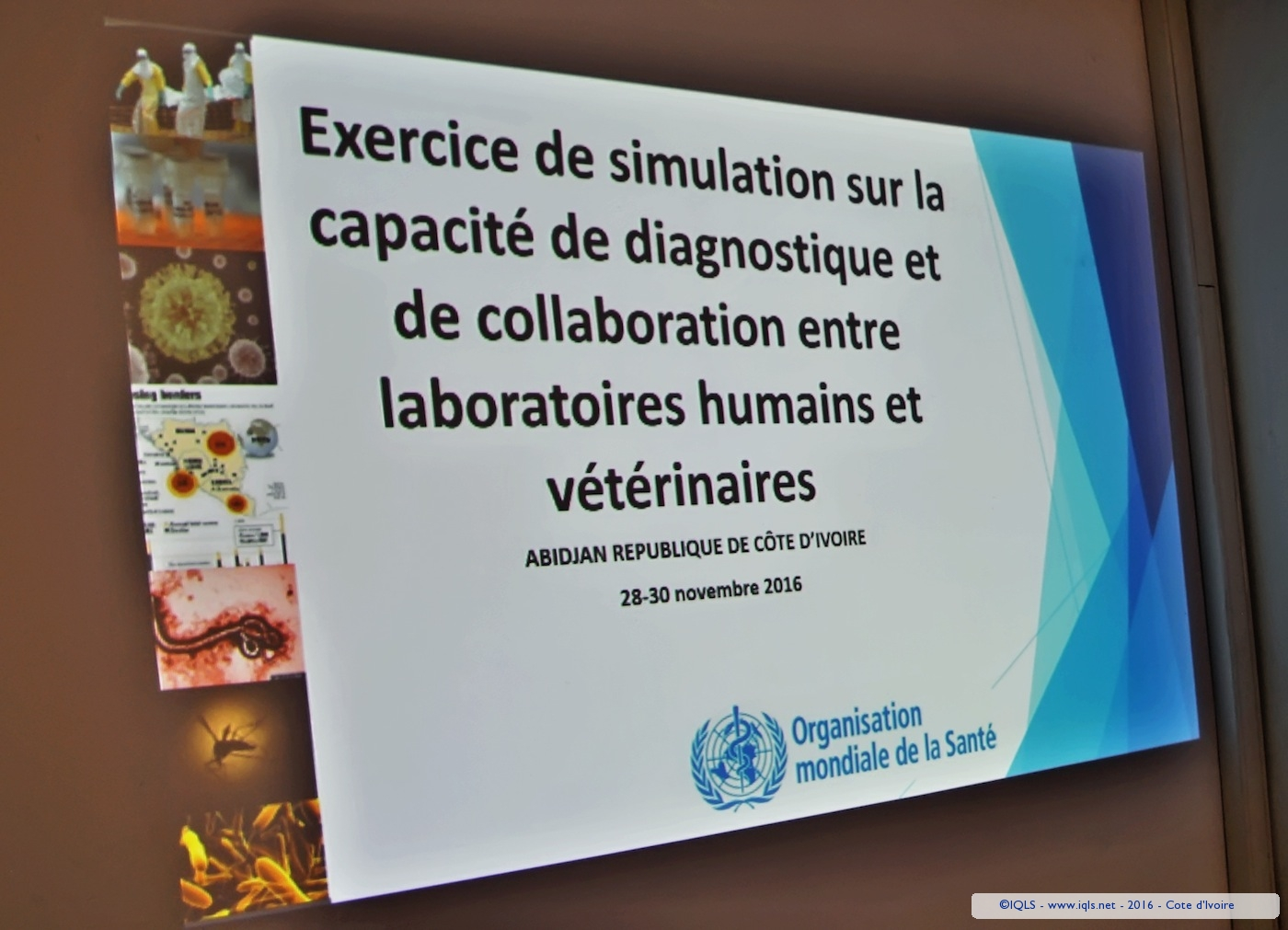 Simulation exercises to assess the functionality of the public health laboratory sector, Ghana and Côte d'Ivoire - 2016 - Cote d'Ivoire